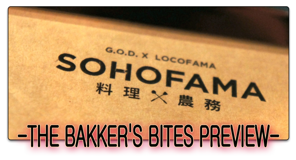 SOHOFAMA - The Bakker's Bites Preview